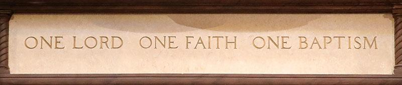 One Lord. One Faith. One Baptism.